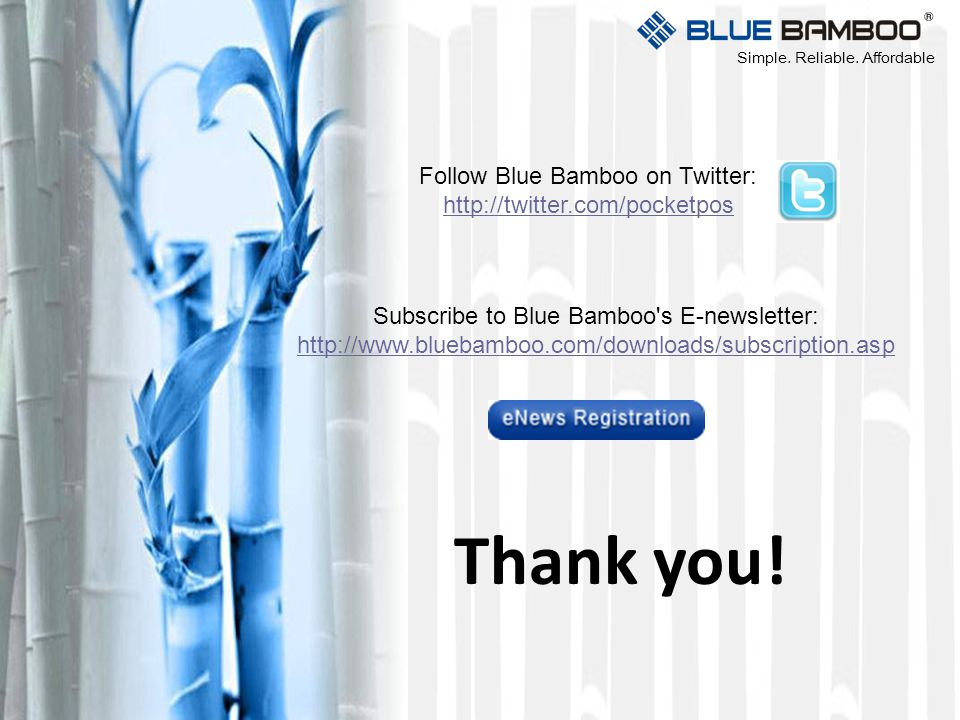 Thank you! Follow Blue Bamboo on Twitter: http://twitter.com/pocketpos