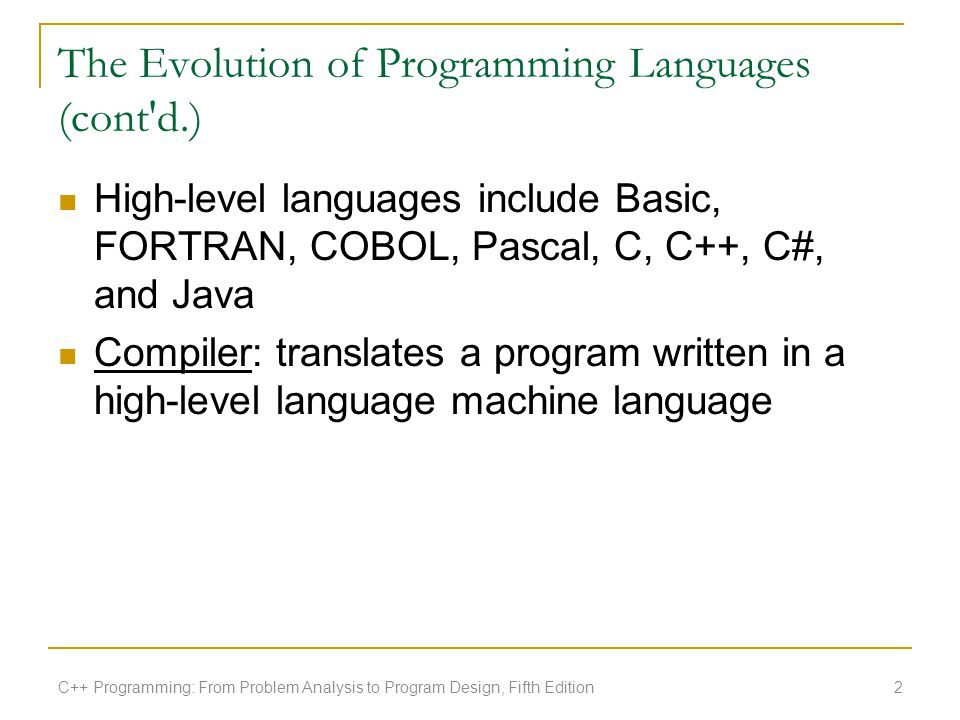 The Evolution of Programming Languages (cont d.)