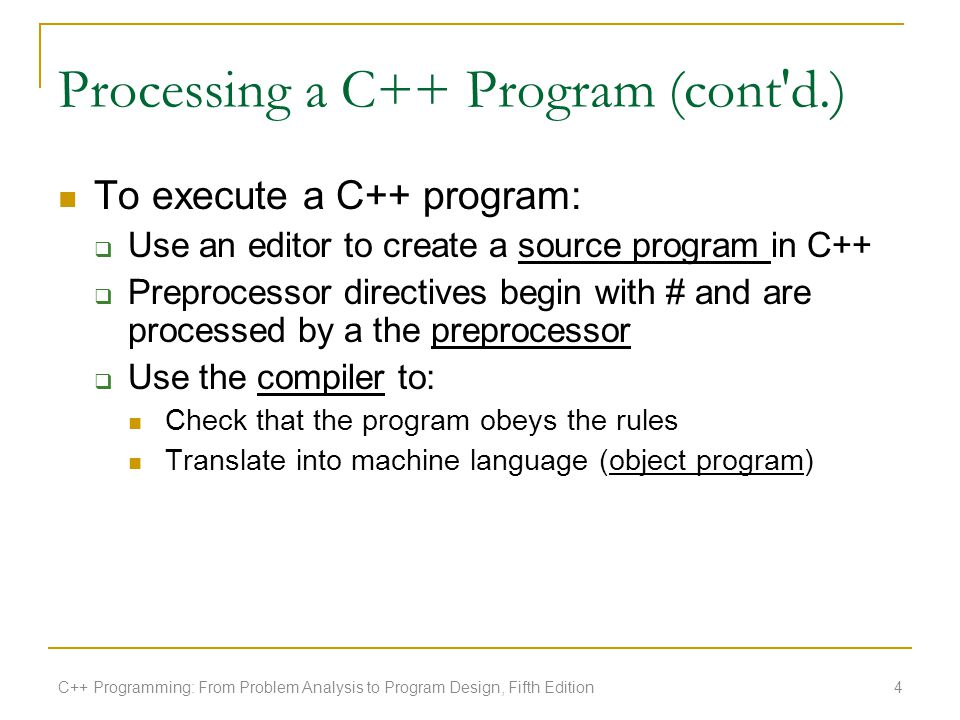 Processing a C++ Program (cont d.)