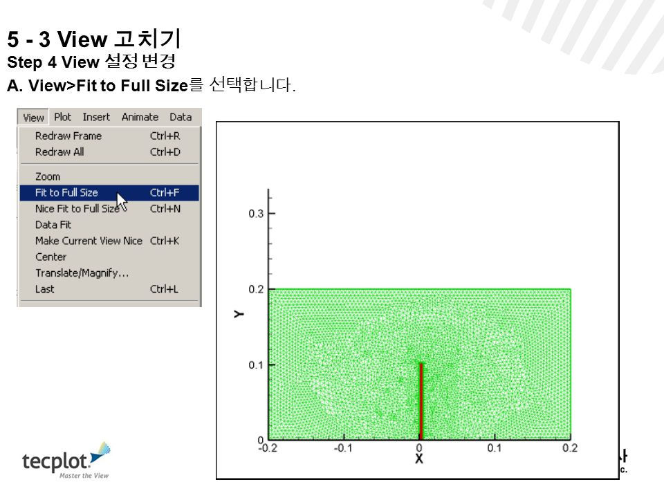 5 - 3 View 고치기 Step 4 View 설정 변경 A. View>Fit to Full Size를 선택합니다.