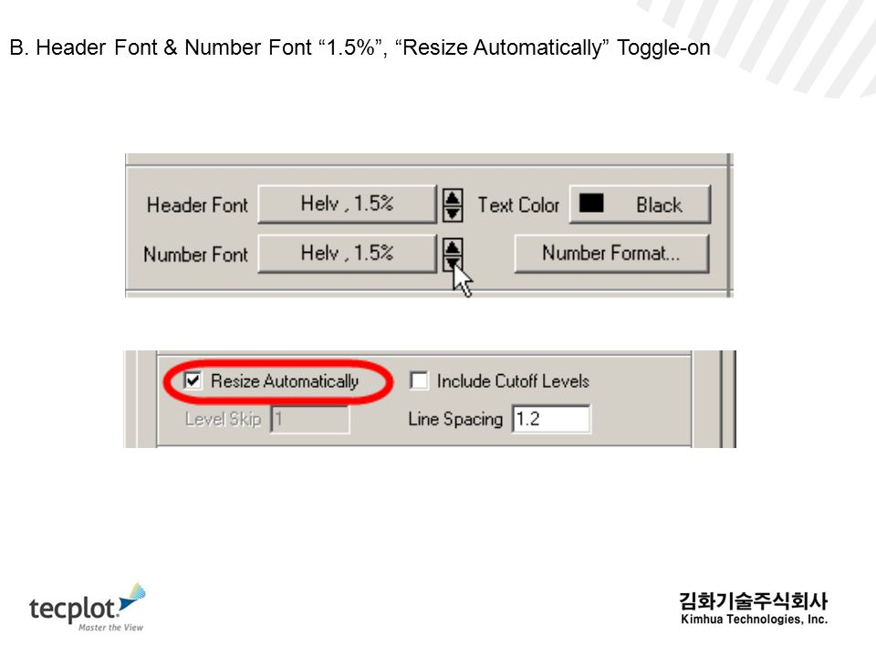 B. Header Font & Number Font 1.5% , Resize Automatically Toggle-on