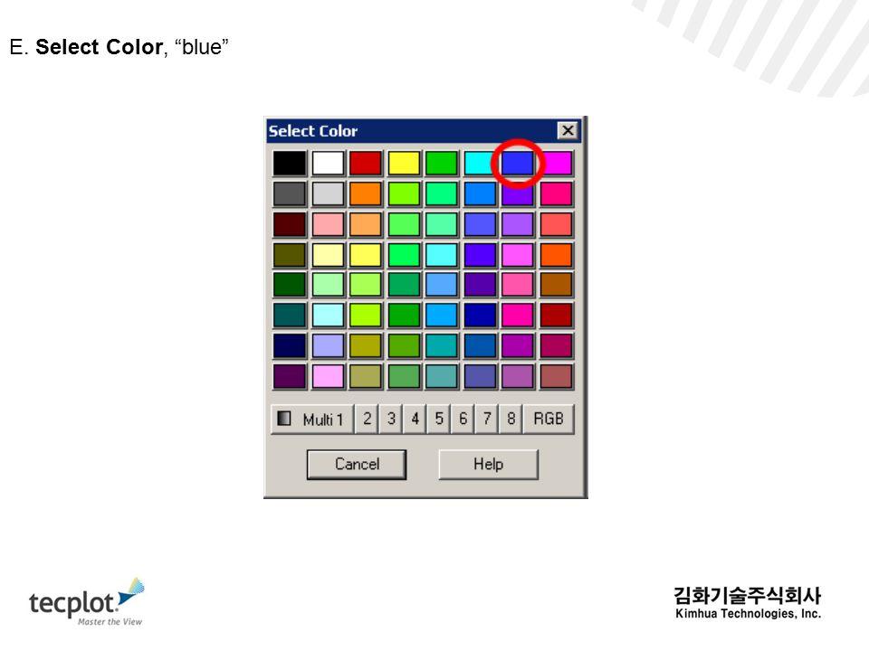 E. Select Color, blue