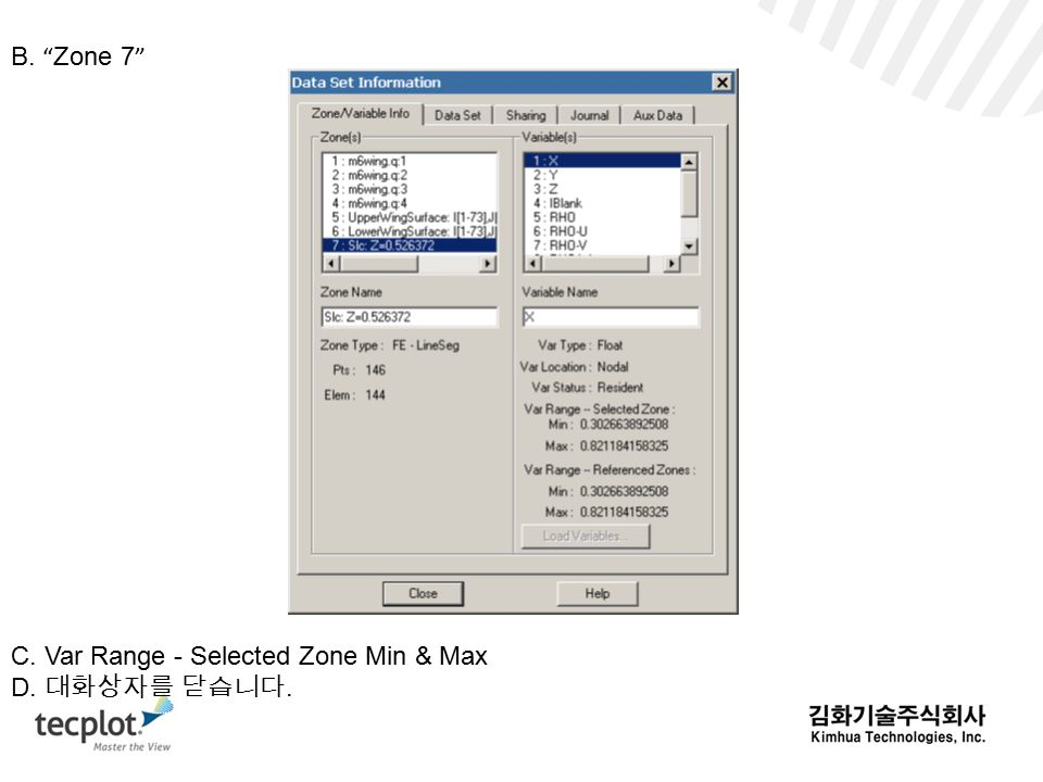 B. Zone 7 C. Var Range - Selected Zone Min & Max D. 대화상자를 닫습니다.