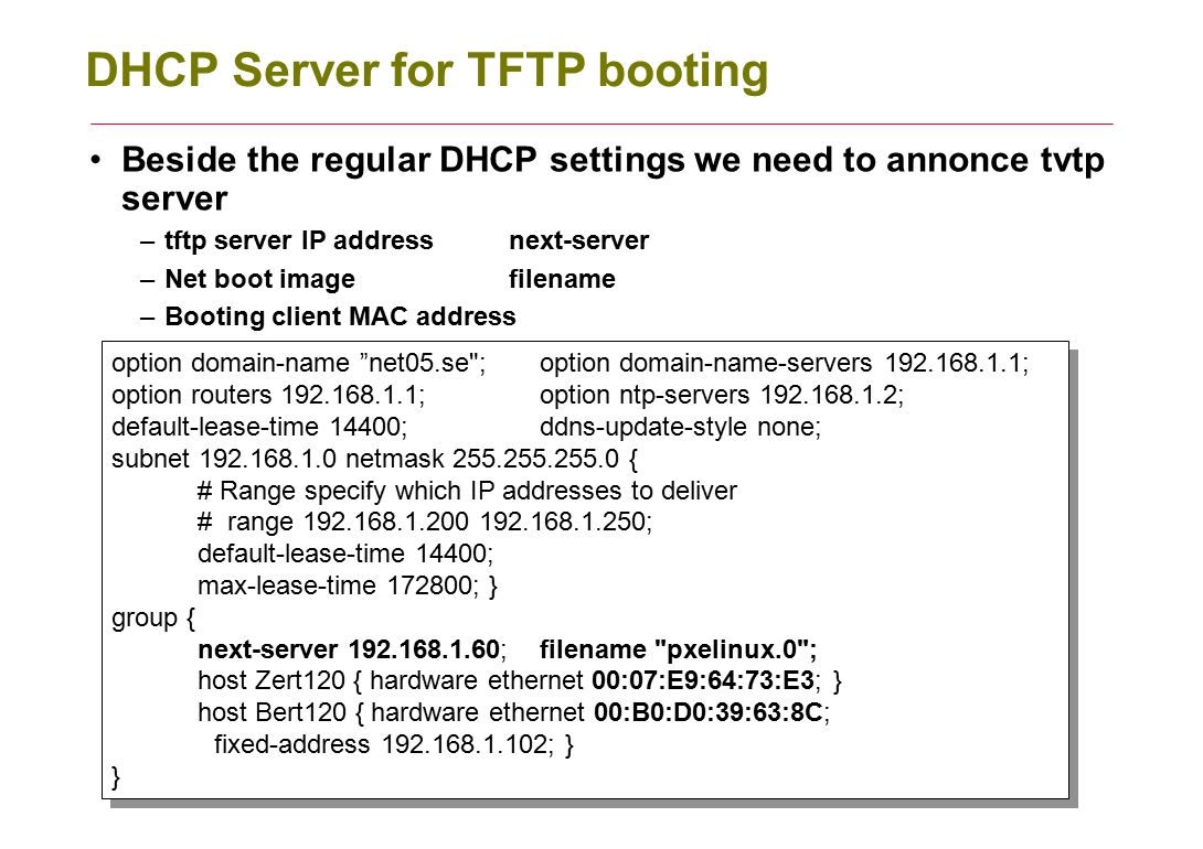 DHCP Server for TFTP booting