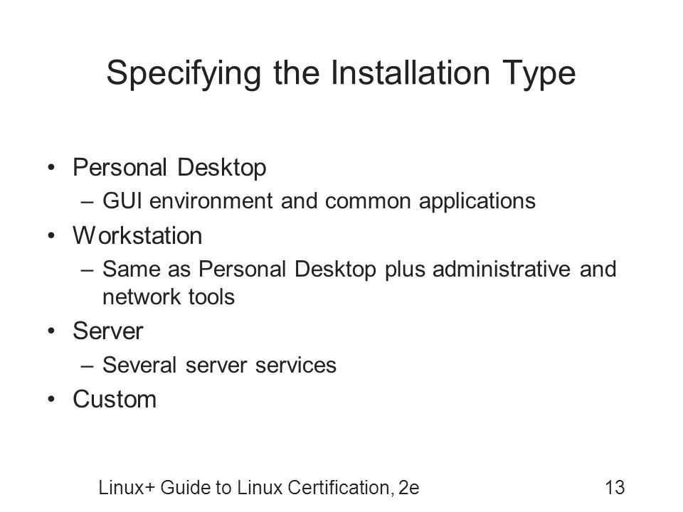 Specifying the Installation Type