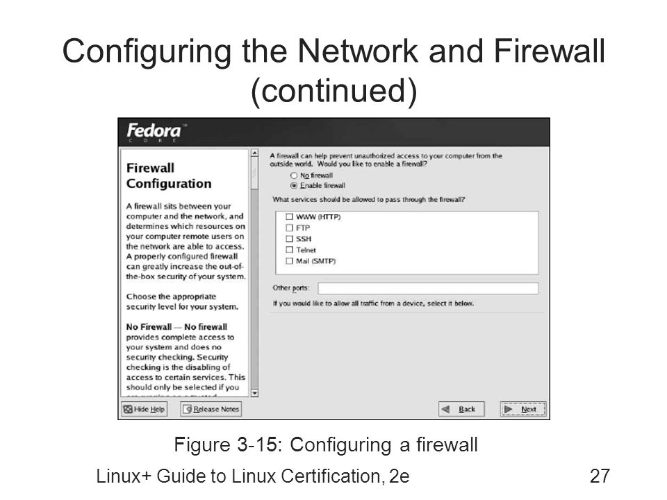 Configuring the Network and Firewall (continued)