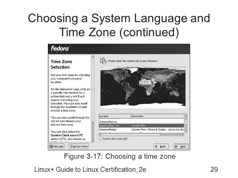 Choosing a System Language and Time Zone (continued)