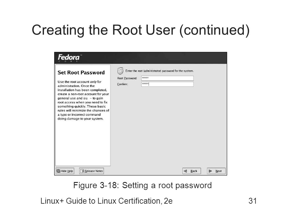 Creating the Root User (continued)