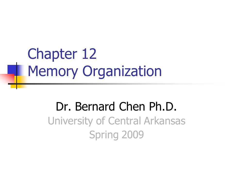 Chapter 12 Memory Organization