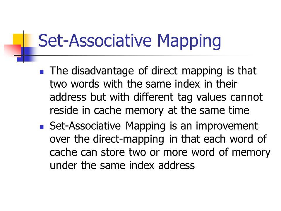 Set-Associative Mapping
