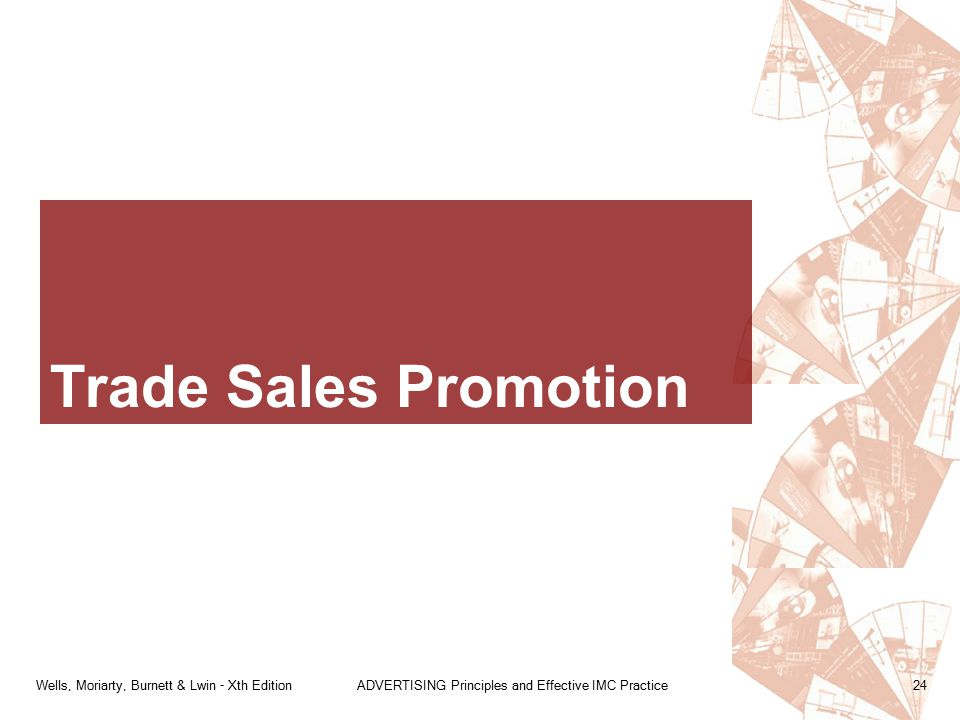 Trade Sales Promotion Wells, Moriarty, Burnett & Lwin - Xth Edition