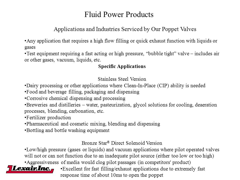 Fluid Power Products Applications and Industries Serviced by Our Poppet Valves.