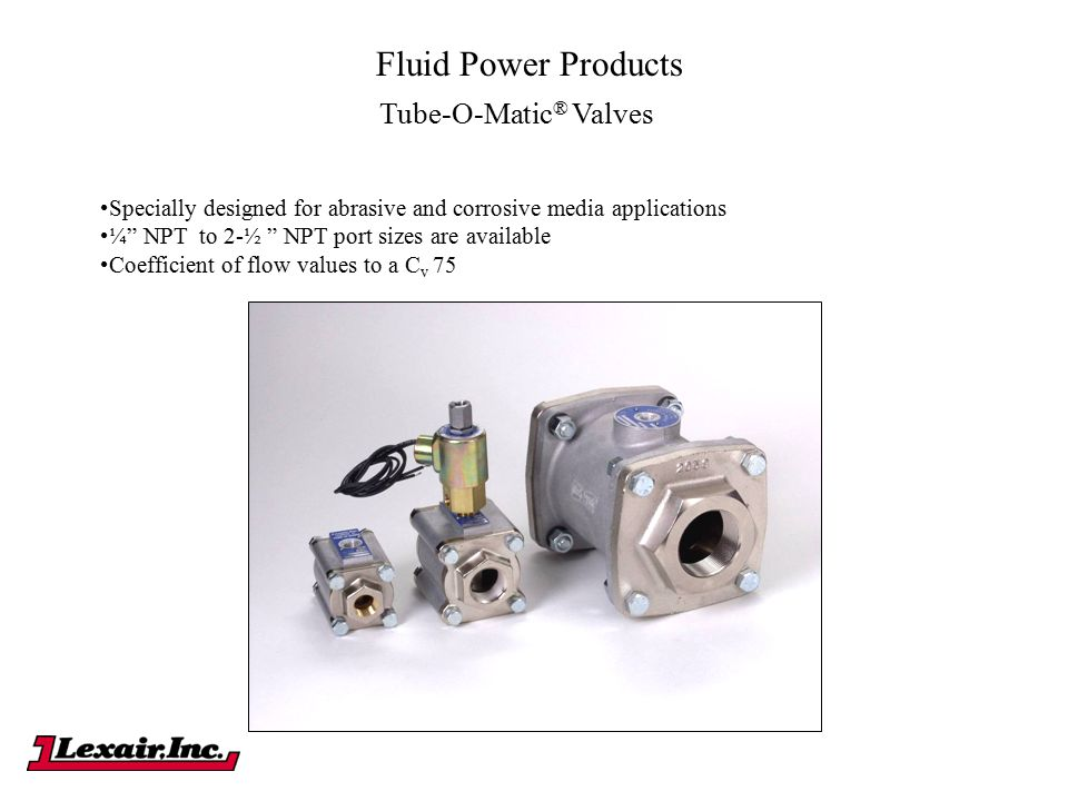 Fluid Power Products Tube-O-Matic® Valves