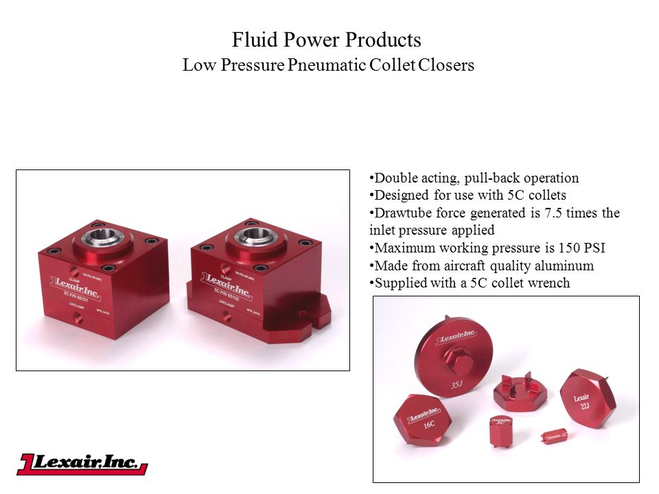 Fluid Power Products Low Pressure Pneumatic Collet Closers