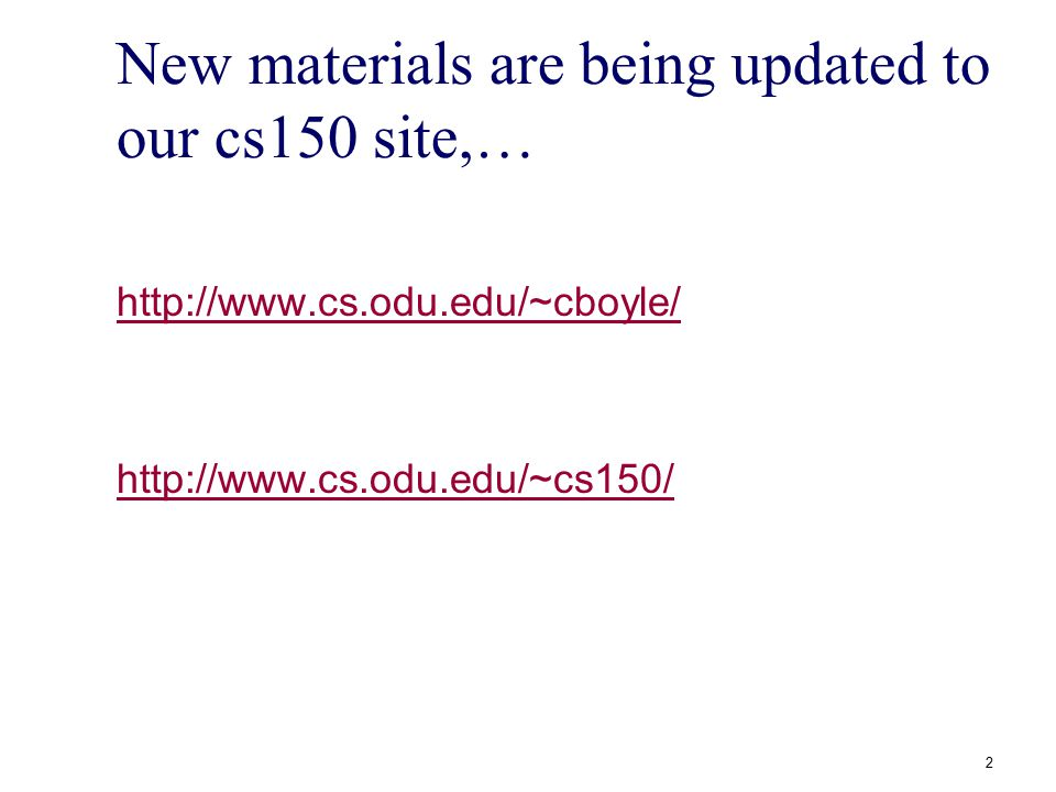 New materials are being updated to our cs150 site,…