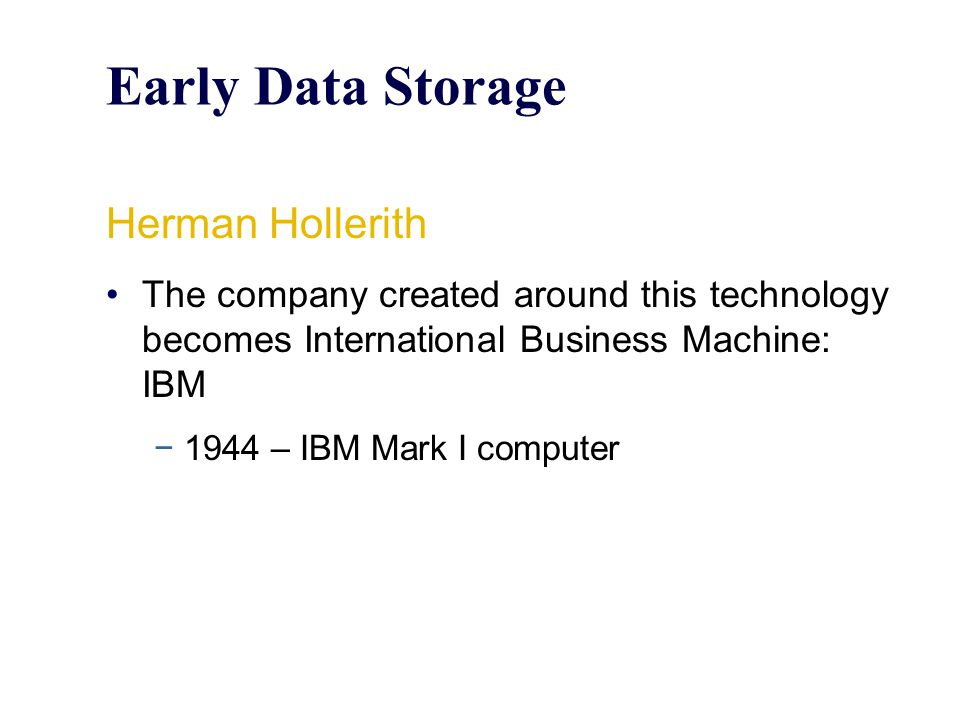 Early Data Storage Herman Hollerith