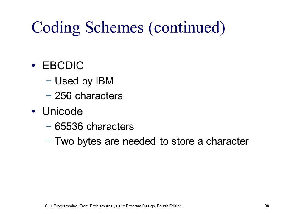 Coding Schemes (continued)