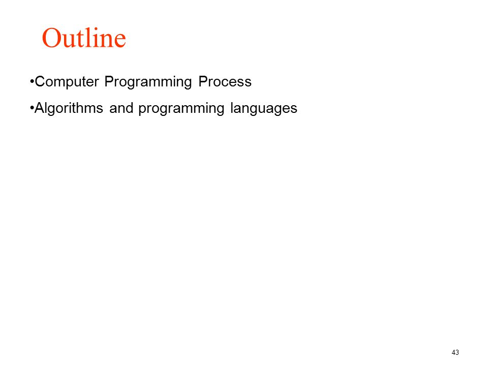 Outline Computer Programming Process