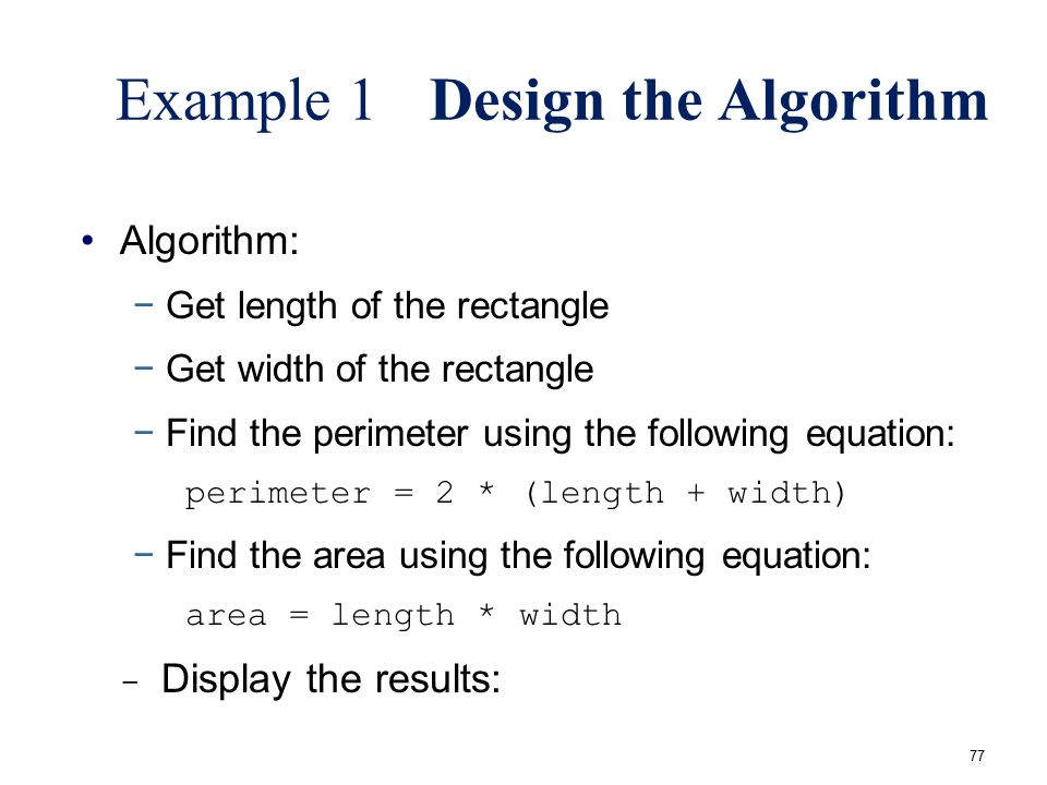 Example 1 Design the Algorithm