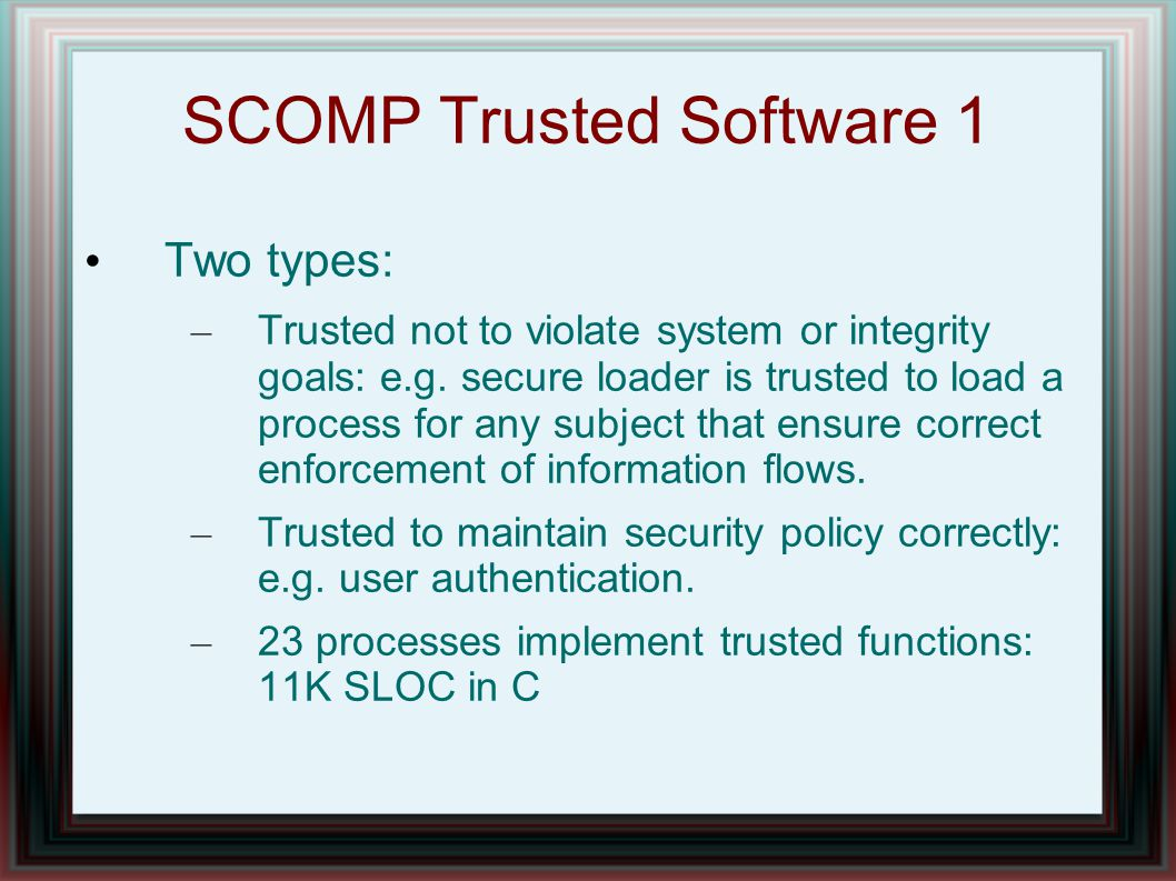 SCOMP Trusted Software 1