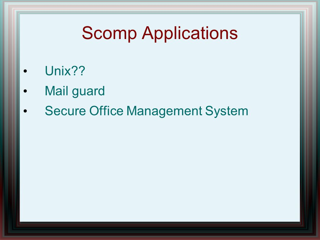 Scomp Applications Unix Mail guard Secure Office Management System