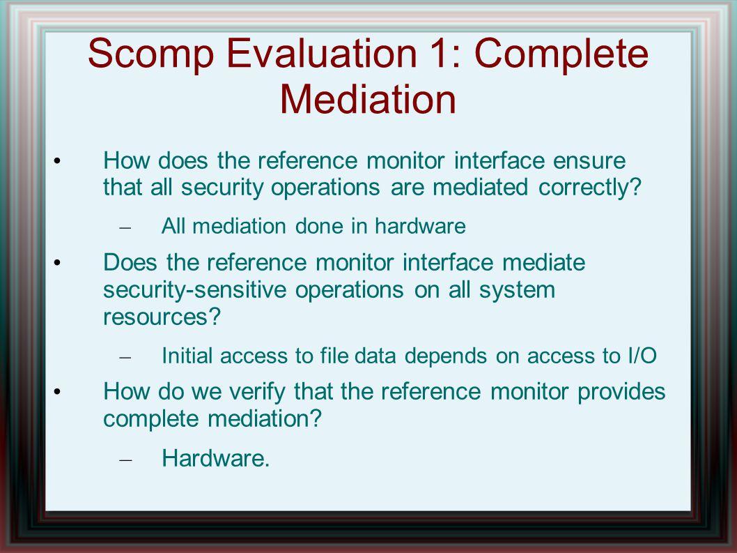 Scomp Evaluation 1: Complete Mediation