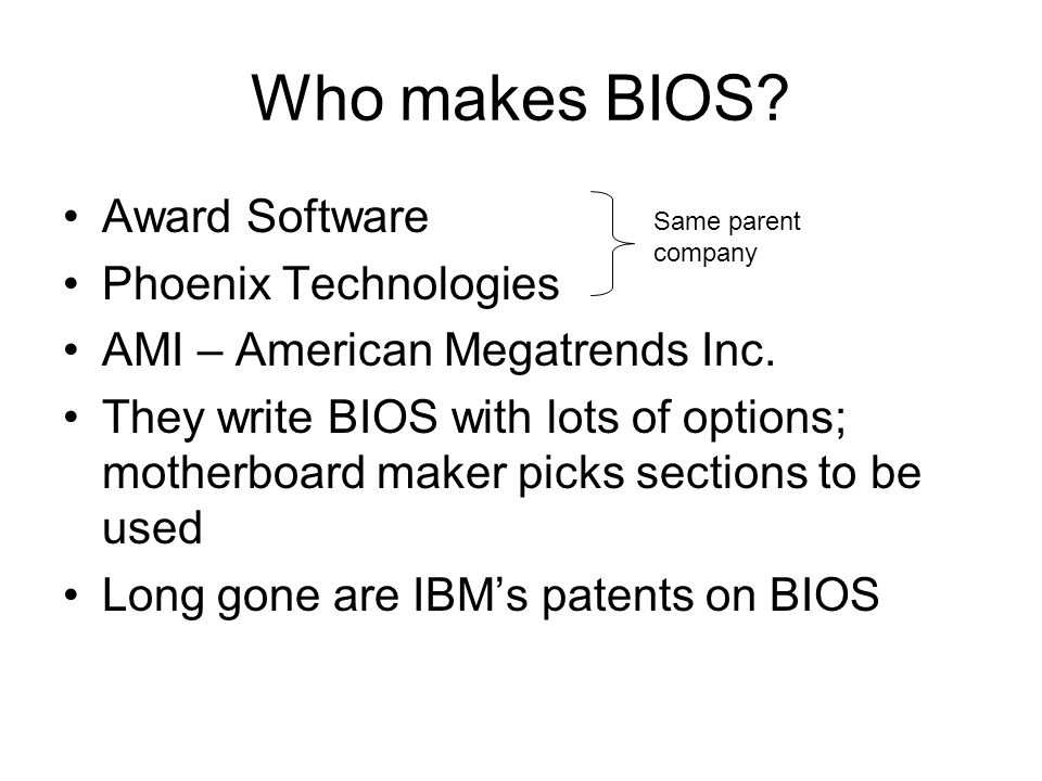 Who makes BIOS Award Software Phoenix Technologies