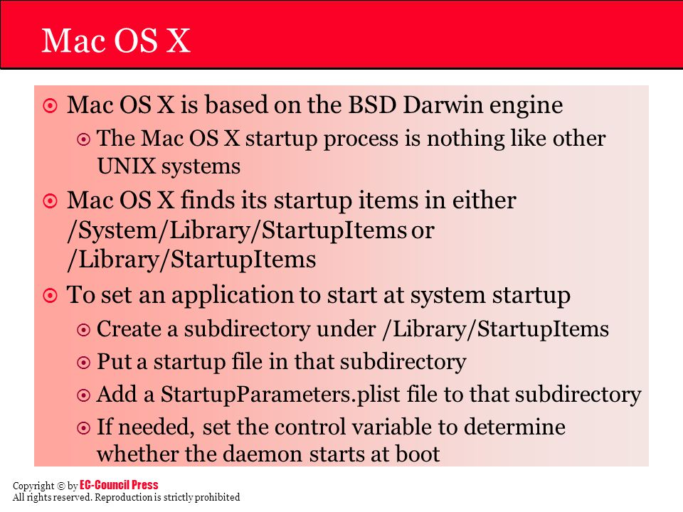 Mac OS X Mac OS X is based on the BSD Darwin engine