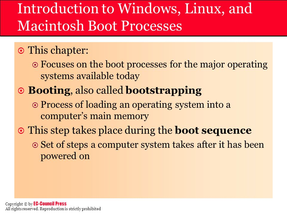 Introduction to Windows, Linux, and Macintosh Boot Processes