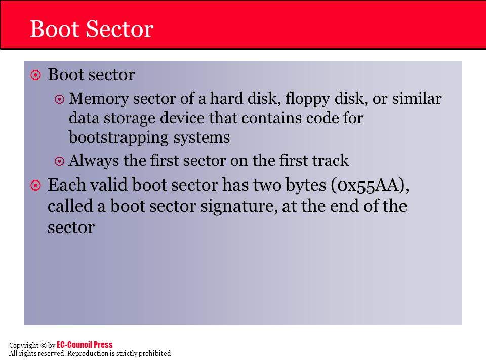 Boot Sector Boot sector