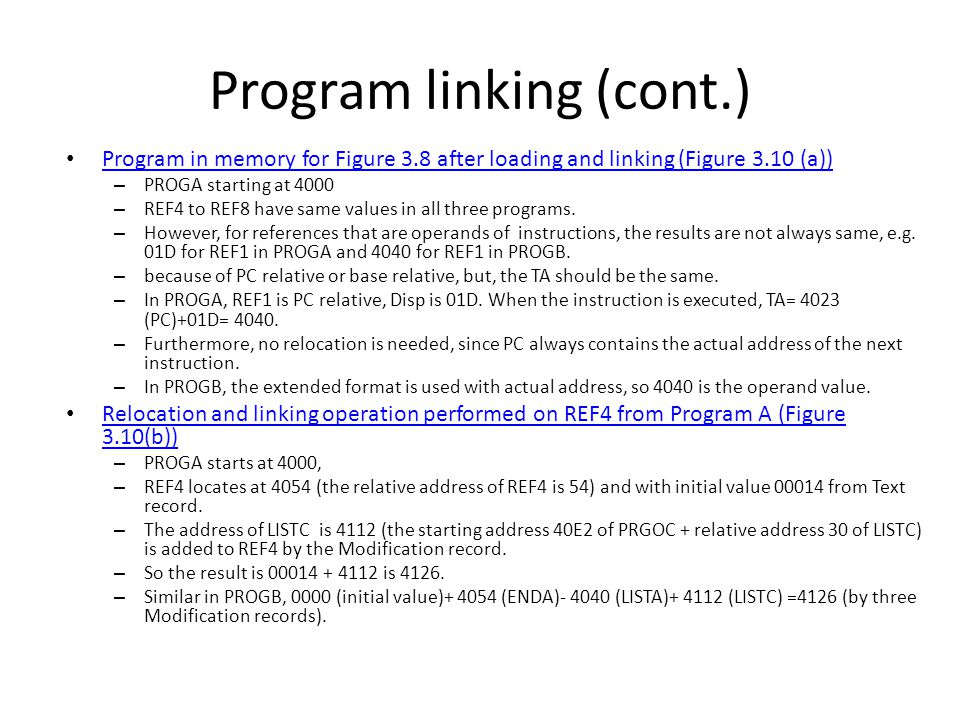 Program linking (cont.)