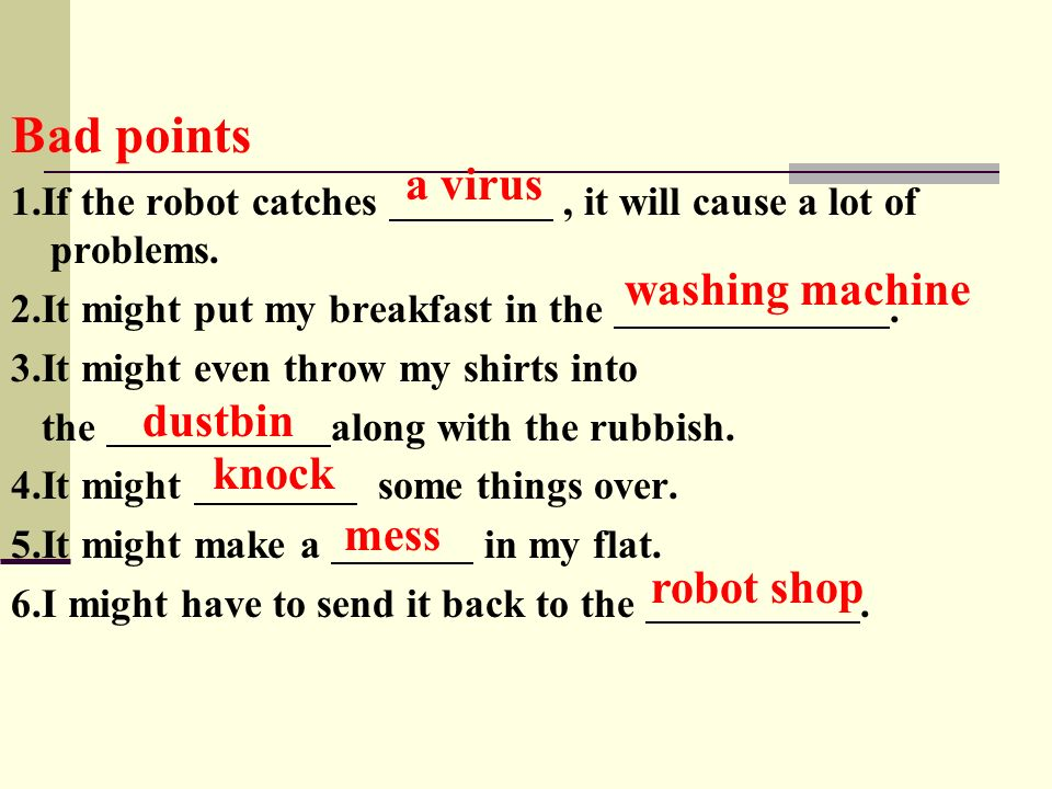 Bad points a virus washing machine dustbin knock mess robot shop