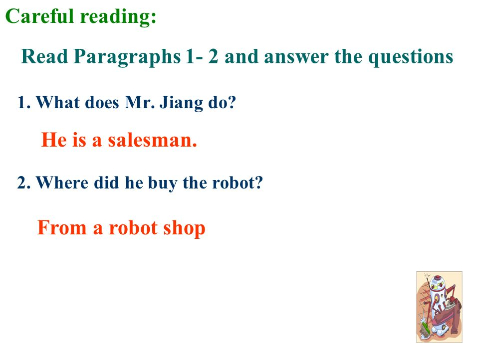 Read Paragraphs 1- 2 and answer the questions