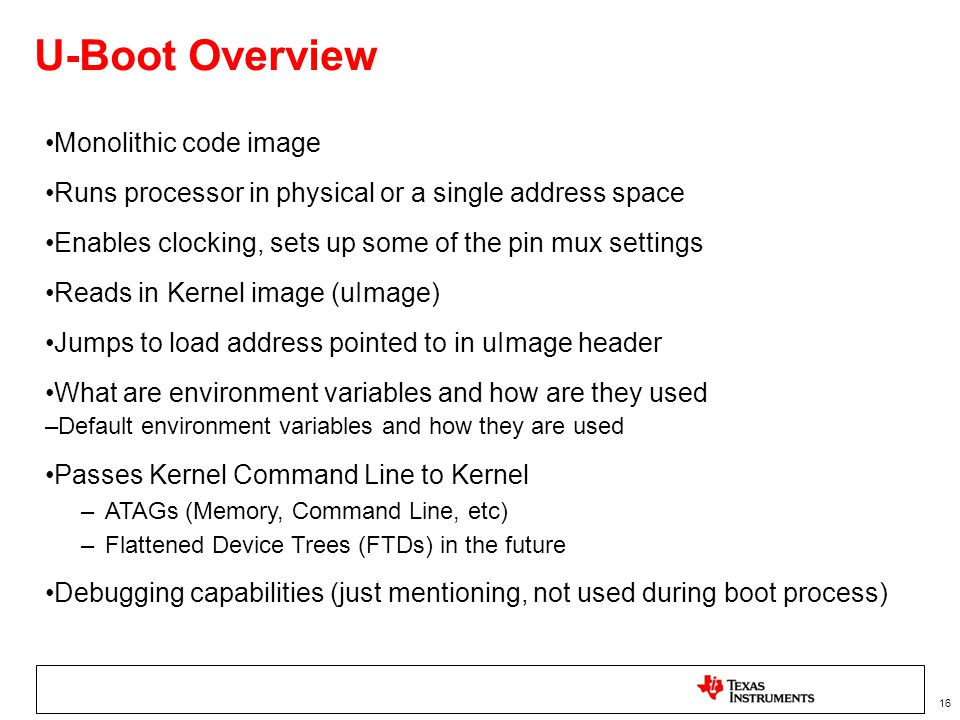 U-Boot Overview Monolithic code image