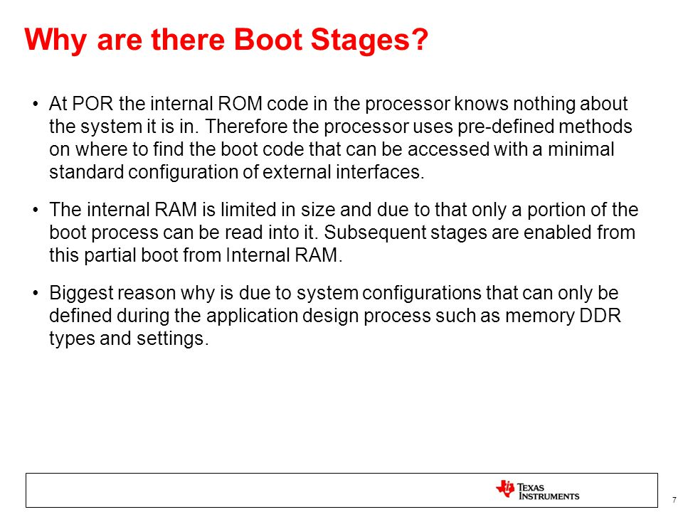 Why are there Boot Stages