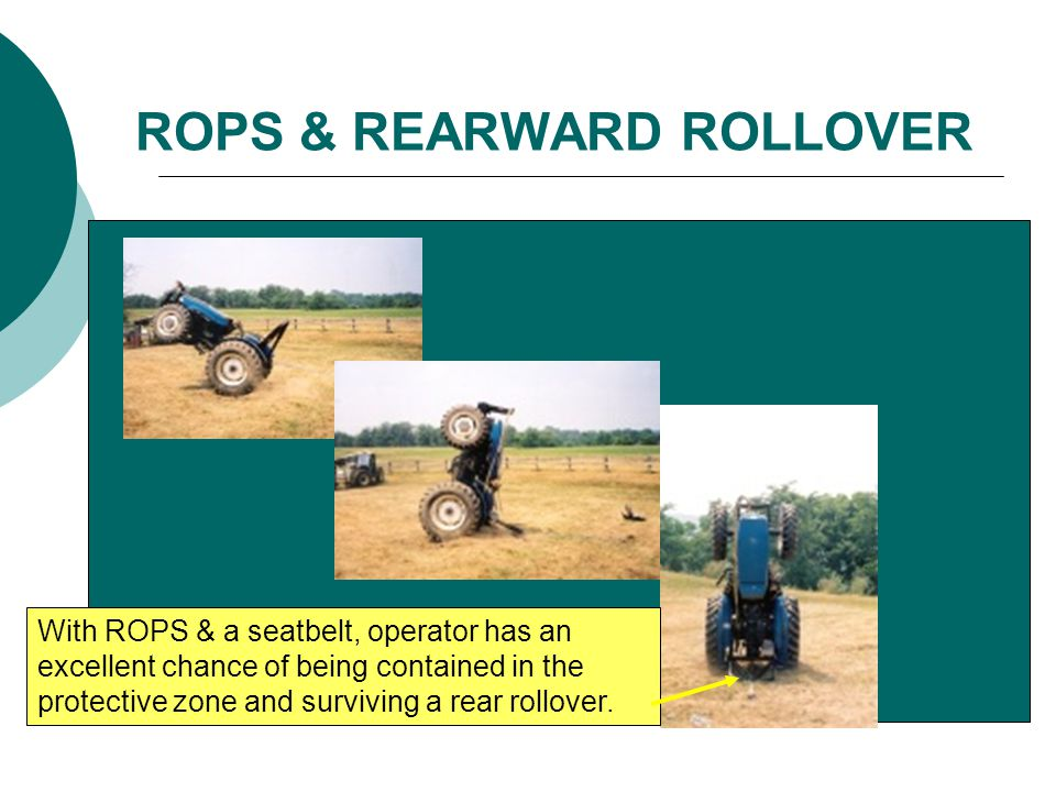 ROPS & REARWARD ROLLOVER