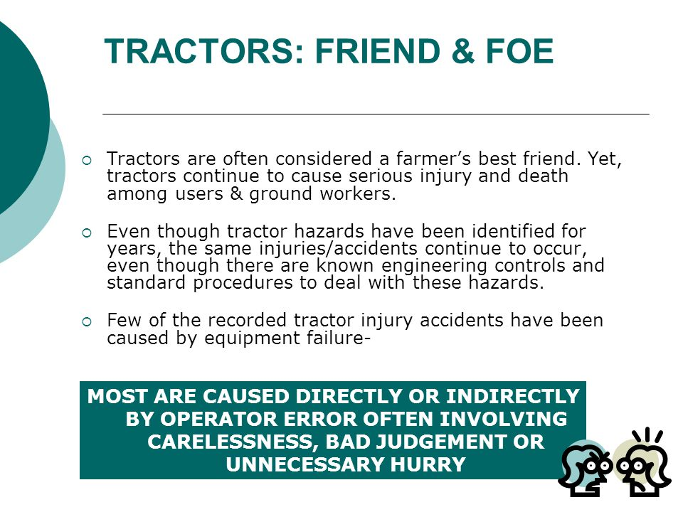 TRACTORS: FRIEND & FOE