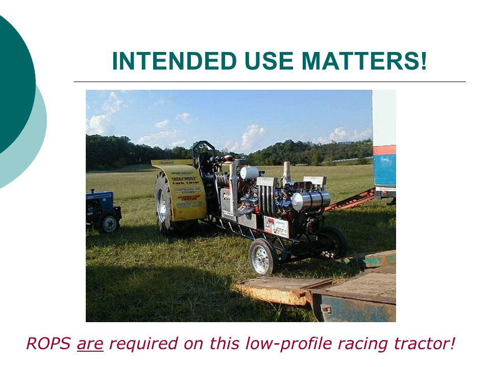 ROPS are required on this low-profile racing tractor!