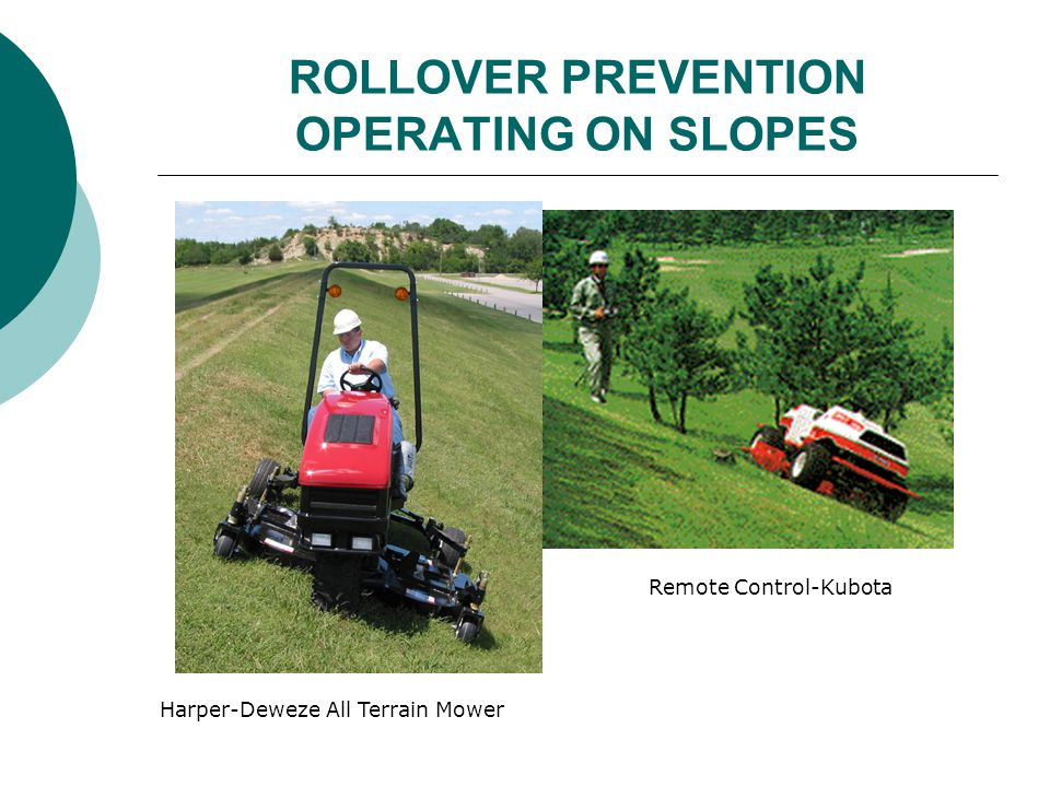 ROLLOVER PREVENTION OPERATING ON SLOPES