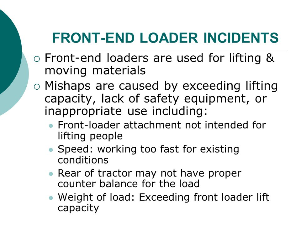 FRONT-END LOADER INCIDENTS