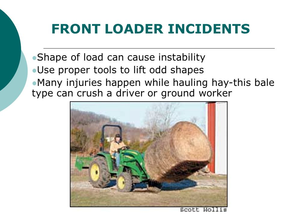 FRONT LOADER INCIDENTS