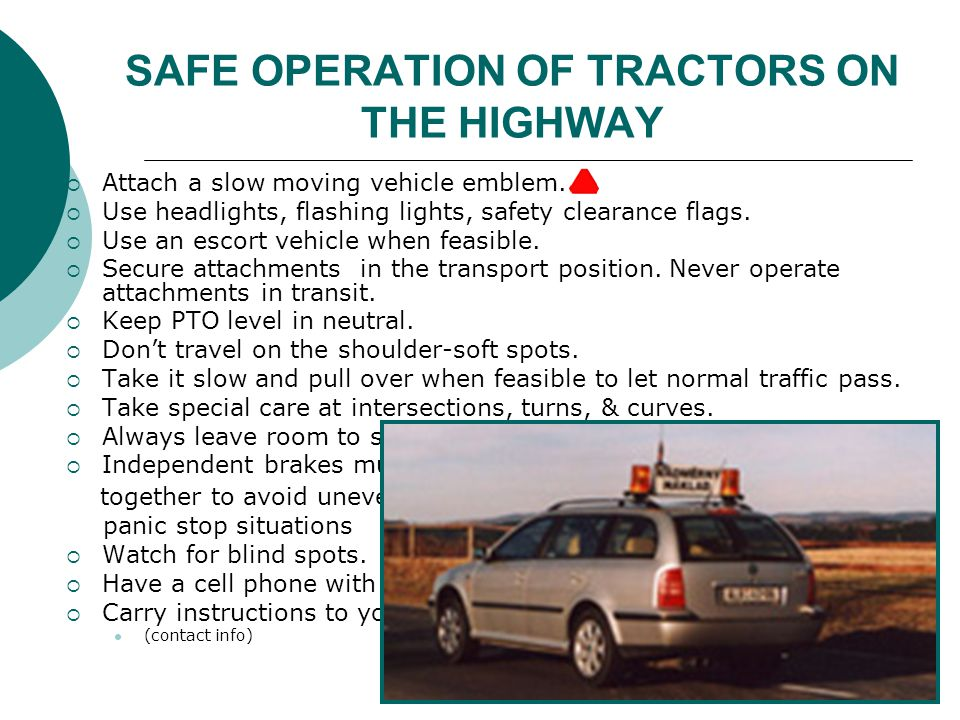 SAFE OPERATION OF TRACTORS ON THE HIGHWAY