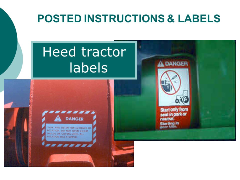 POSTED INSTRUCTIONS & LABELS