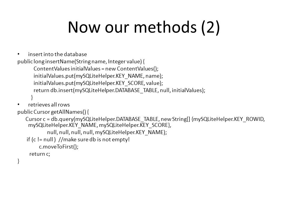 Now our methods (2) insert into the database