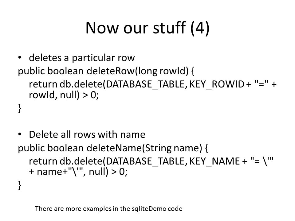 Now our stuff (4) deletes a particular row