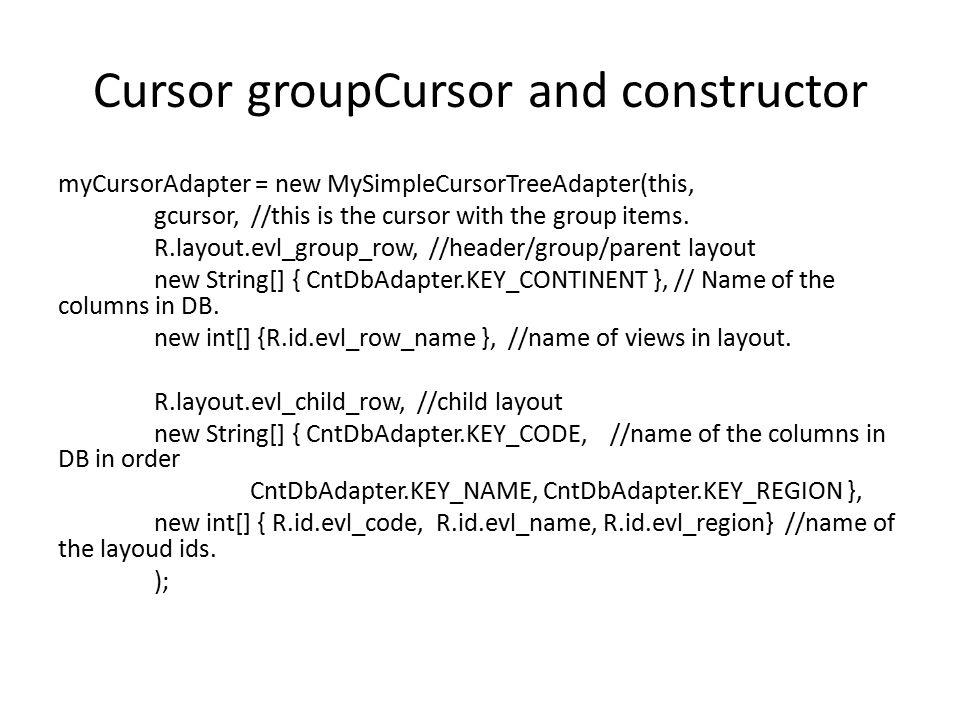 Cursor groupCursor and constructor