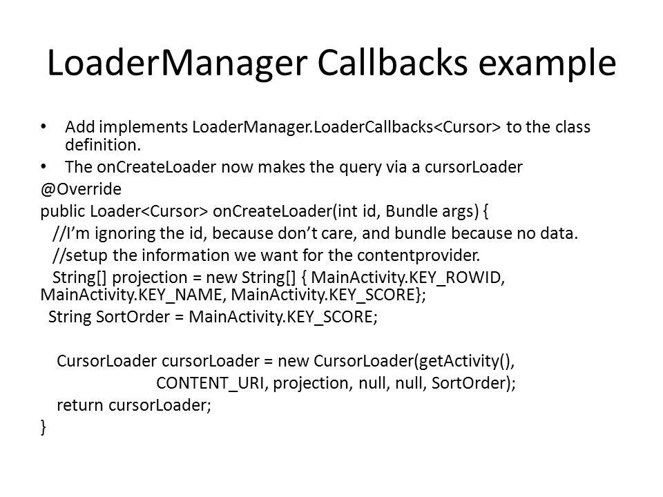 LoaderManager Callbacks example