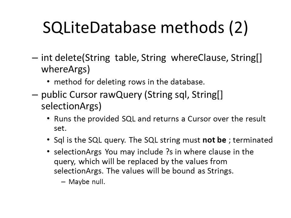 SQLiteDatabase methods (2)