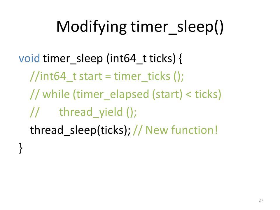 Modifying timer_sleep()