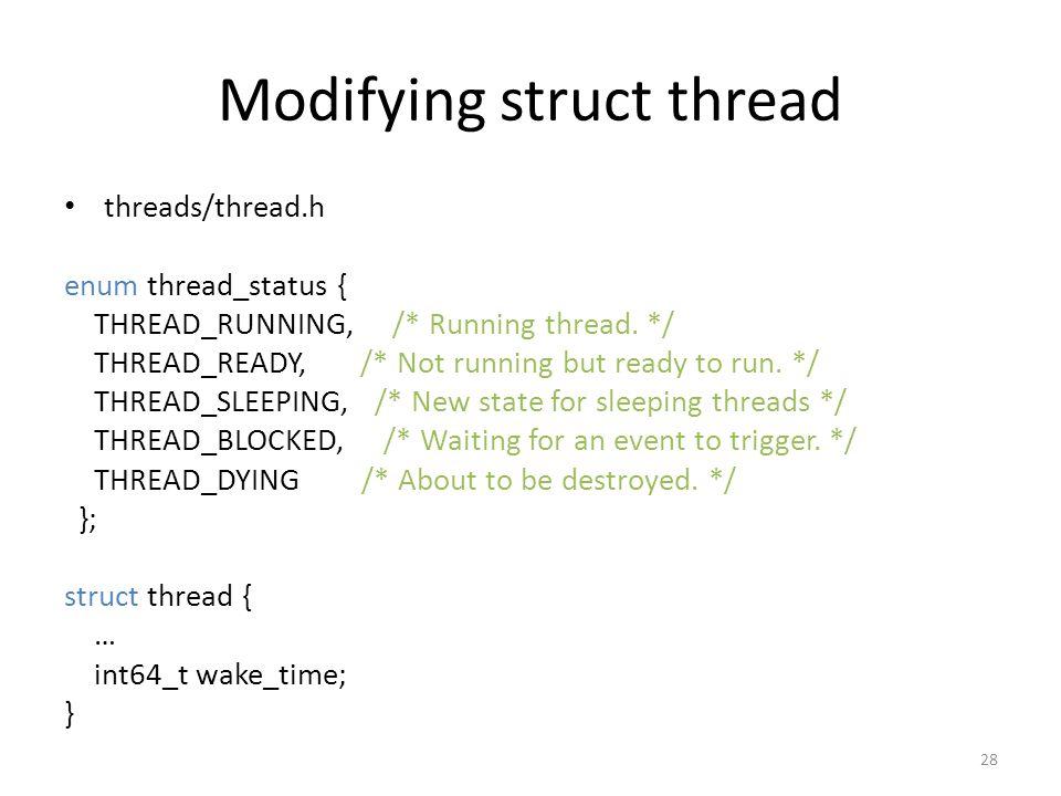 Modifying struct thread